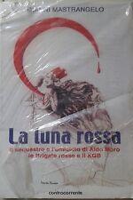 Il sequestro e omicidio Aldo Moro le Brigate Rosse il KGB Cossiga La luna rossa