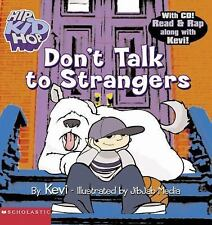 Don't Talk to Strangers (HipKidHop) by Kevi, Good Book