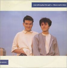 """Everything But The Girl These Early Days (A Remix) Uk 12"""""""