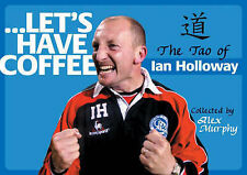 Lets Have Coffee: The Tao of Ian Holloway,GOOD Book