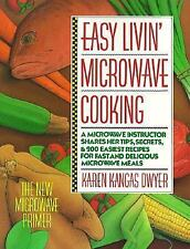 Easy Livin' Microwave Cooking: A microwave instructor shares tips-ExLibrary