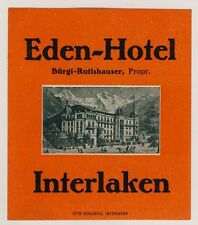 Eden Hotel INTERLAKEN Bern * Old Swiss Luggage Label Kofferaufkleber