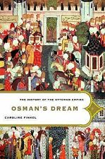Osman's Dream: The History of the Ottoman Empire-ExLibrary