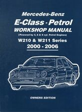 Mercedes-Benz E-Class Petrol Workshop Manual W210 & W211 Series 2000-2006 O.