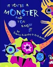 IF YOU'RE A MONSTER AND YOU KNOW IT Rebecca Emberley Hard Cover Sing Along Book