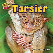 Weird but Cute: Tarsier by Dawn Bluemel Oldfield (2016, Hardcover)