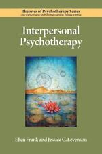 Interpersonal Psychotherapy Theories of Psychotherapy