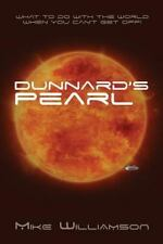 Dunnard's Pearl: What to do with the world when you can't get off.-ExLibrary