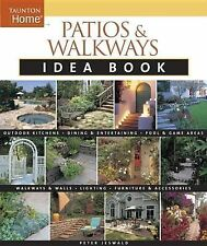 Patios and Walkways Idea Book by Peter Jeswald (2008, Paperback)