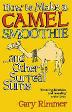 How to Make a Camel Smoothie: And Other Surreal Sums,GOOD Book