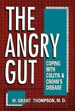 The Angry Gut: Coping With Colitis And Crohn's Disease-ExLibrary