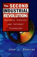 The Second Industrial Revolution: Business Strategy and Internet Technology Don