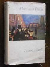Hermann Broch - I SONNAMBULI - Einaudi 1960 PRIMA EDIZIONE