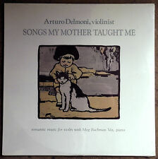 "Arturo Delmoni's ""Songs My Mother Taught Me"" LP TAS List  SEALED NEW"