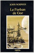 EO N° OPTA AF TOME 32 + JOHN  NORMAN : LE FORBAN DE GOR ( TIRAGE 1500 EXS )
