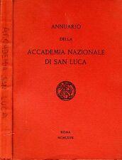 Annuario Della Accademia Nazionale Di San Luca. . 1967. I ED..