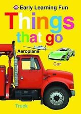 Things That Go (Early Learning Fun), Roger Priddy