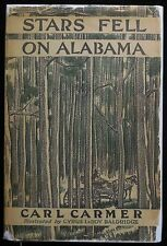 STARS FELL ON ALABAMA, by Carl Carmer - 1934 American Folk Tales and Song