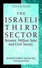 The Israeli Third Sector: Between Welfare State and Civil Society (Nonprofit and