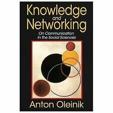 Knowledge and Networking : On Communication in the Social Sciences by Anton...