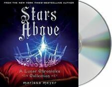 The Lunar Chronicles: Stars Above : A Lunar Chronicles Collection by Marissa...