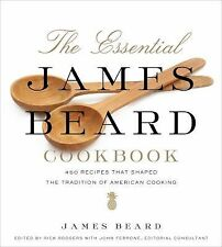The Essential James Beard Cookbook : 450 Recipes That Shaped the Tradition of...