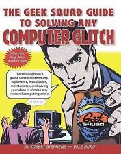 The Geek Squad Guide to Solving Any Computer Glitch-ExLibrary