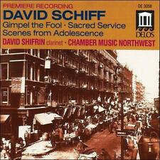 David Schiff: Gimpel the Fool; Sacred Service; Scenes from Adolescence, New Musi