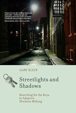 Streetlights and Shadows : Searching for the Keys to Adaptive Decision Making...