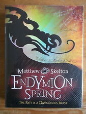 Endymion Spring - Matthew Skelton Signed and Red Stamp 1st/1st Hardback