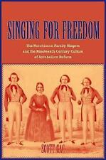 Singing for Freedom: The Hutchinson Family Singers and the Nineteenth--ExLibrary