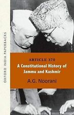 Article 370: A Constitutional History of Jammu and Kashmir OIP, Noorani, A.G., V