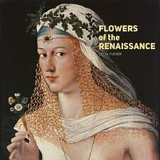 Flowers of the Renaissance, Fisher, Celia