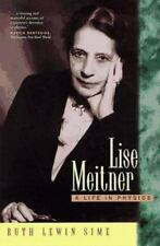 Lise Meitner: A Life in Physics (California Studies in the History of Science, V
