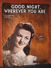 Good Night, Wherever You Are -featured by Ginny Simms 1944 sheet music Piano etc