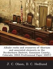 Alkalic Rocks and Resources of Thorium and Associated Elements in the...