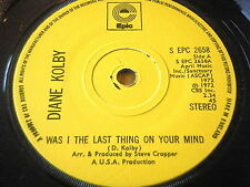 "DIANE KOLBY - WAS I THE LAST THING ON YOUR MIND    7"" VINYL"