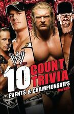 10 Count Trivia: Events and Championship (Wwe S.)-ExLibrary