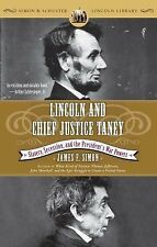 Lincoln and Chief Justice Taney: Slavery, Secession, and the President-ExLibrary