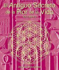 El Secreto Ancestral de la Flor de la Vida, Volumen II by Drunvalo...