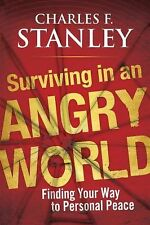 Surviving in an Angry World: Finding Your Way to Personal Peace - New - Stanley,