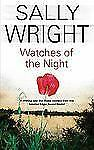Sally Wright~WATCHES OF THE NIGHT~SIGNED~1ST/DJ~NICE COPY