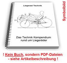 Liegerad Liegefahrrad selbst bauen - Liegeräder Fahrrad Technik Patente