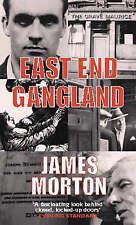 East End Gangland by James Morton (Paperback, 2001)