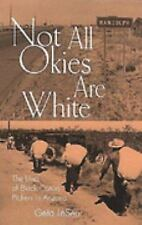 Not All Okies Are White: The Lives of Black Cotton Pickers in Arizona, Geta J. L