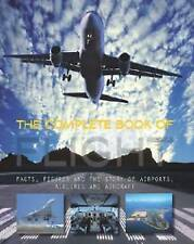 The Complete Book of Flight,Andreas Fecker,Excellent Book mon0000064423