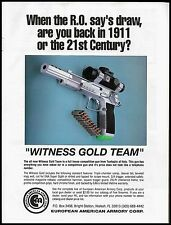 1992 WITNESS GOLD TEAM Pistol PRINT AD Tanfoglio Italy European American Armory