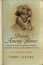 Prince among Slaves by Terry Alford (2007, Paperback)