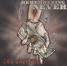 God Save Us by Remembering Never (CD, Feb-2006, Ferret Music (USA)) Brand New