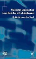 Globalization, Employment and Income Distribution in Developing Countries by